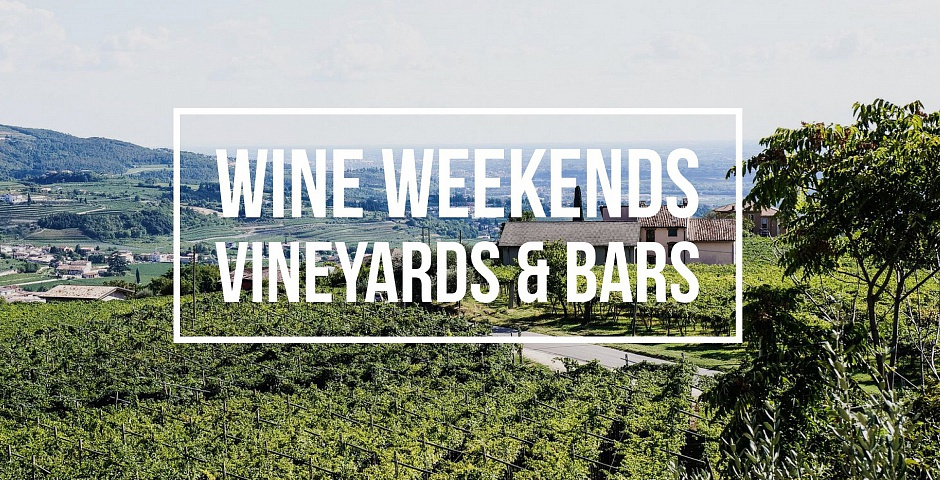 wine weekends travel blog